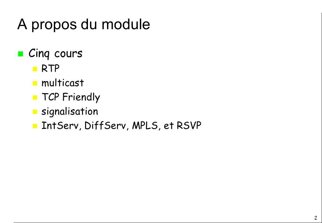 13 Plan n Introduction n Communication en temps réel n Applications n Caractéristiques n Besoins n RTP n Limitation de débit RTCP n RTP et le temps réel