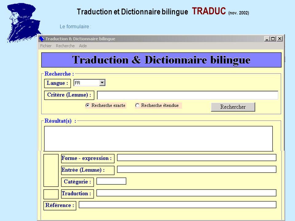 Traduction et Dictionnaire bilingue TRADUC (nov. 2002) Le formulaire :