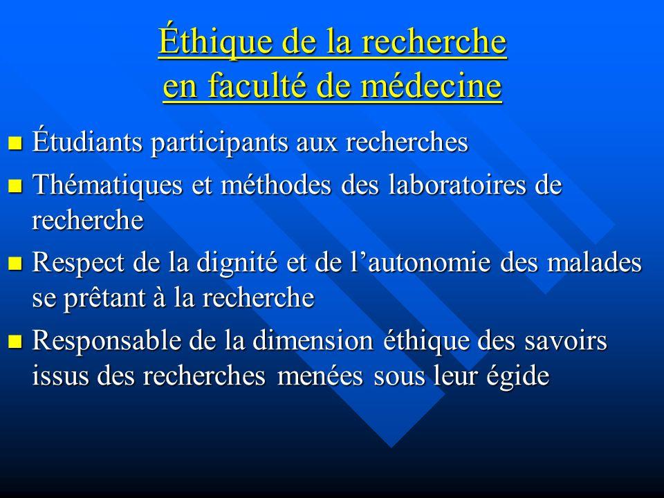 Éthique de la recherche en faculté de médecine Étudiants participants aux recherches Étudiants participants aux recherches Thématiques et méthodes des