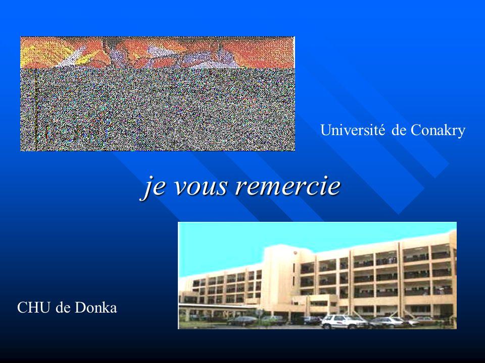 je vous remercie CHU de Donka Université de Conakry