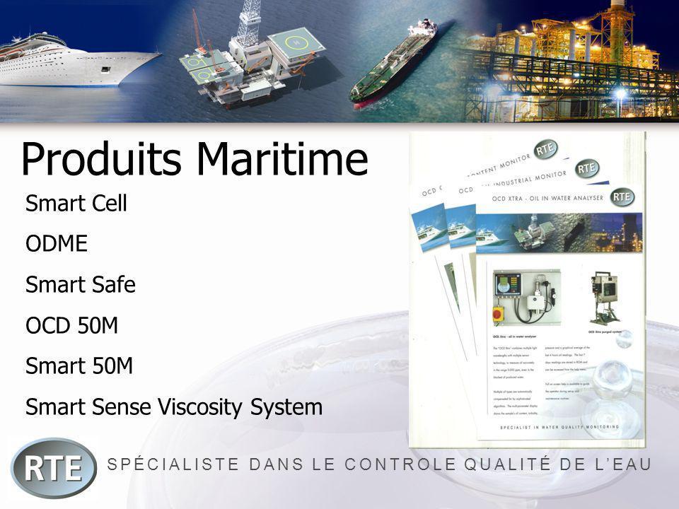 SPÉCIALISTE DANS LE CONTROLE QUALITÉ DE LEAU Produits Maritime Smart Cell ODME Smart Safe OCD 50M Smart 50M Smart Sense Viscosity System