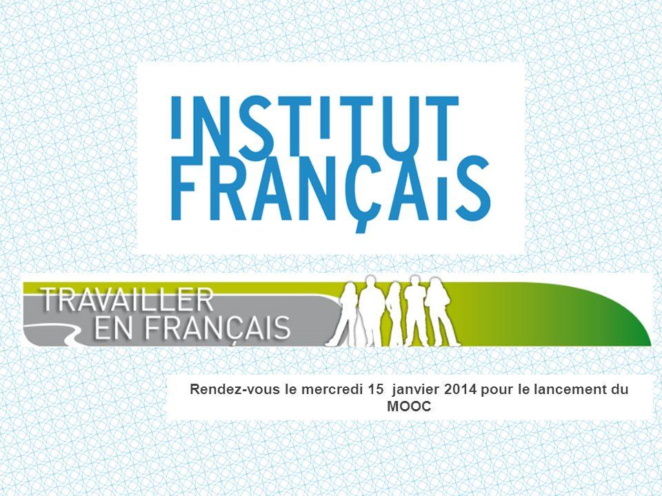 Rendez-vous le mercredi 15 janvier 2014 pour le lancement du MOOC