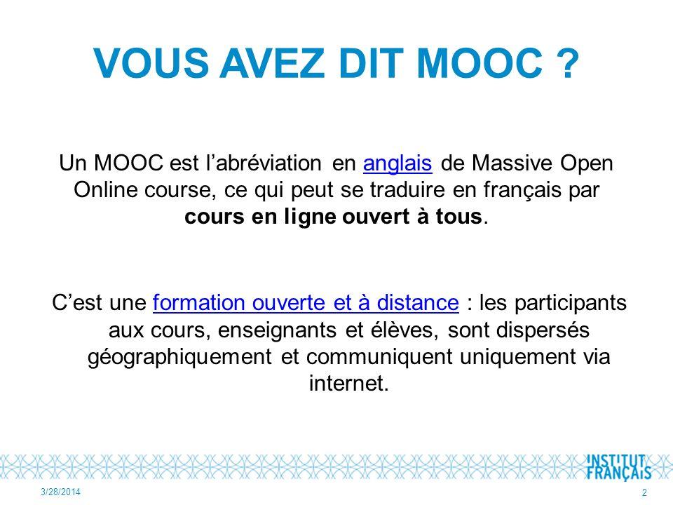 VOUS AVEZ DIT MOOC .