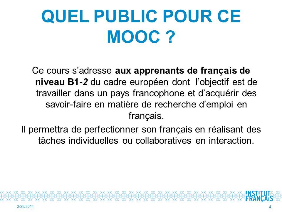 QUEL PUBLIC POUR CE MOOC .