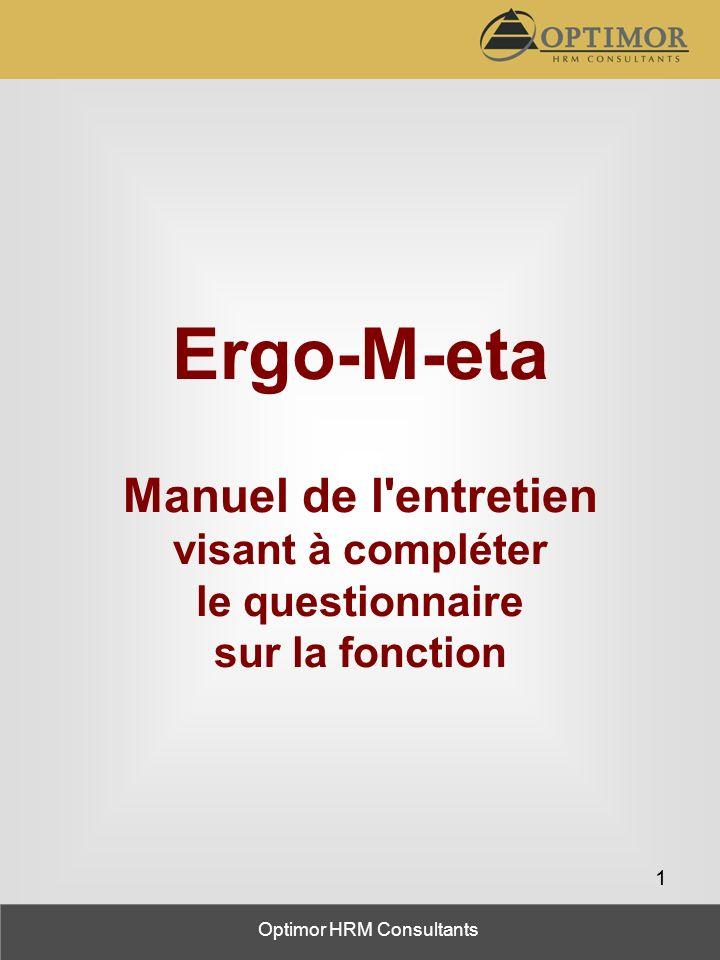 Optimor HRM Consultants 1 Ergo-M-eta Manuel de l'entretien visant à compléter le questionnaire sur la fonction