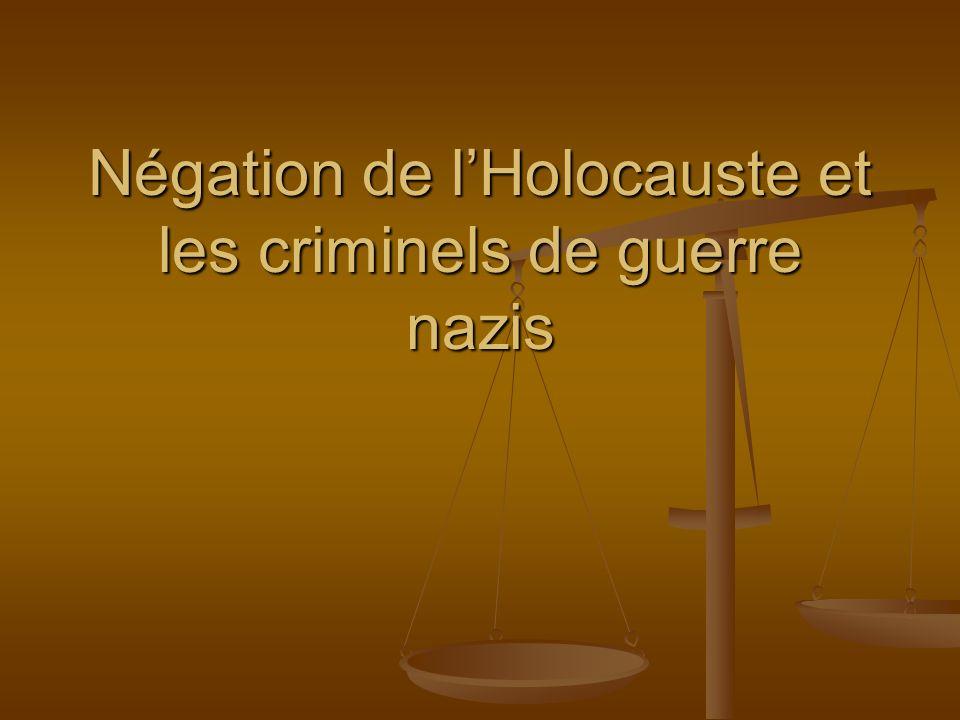 Négation de lHolocauste et les criminels de guerre nazis