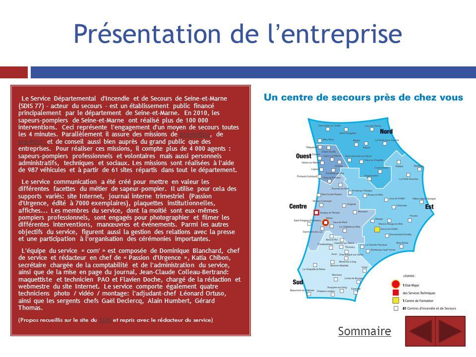 Présentation de lentreprise Le Service Départemental dIncendie et de Secours de Seine-et-Marne (SDIS 77) - acteur du secours - est un établissement pu