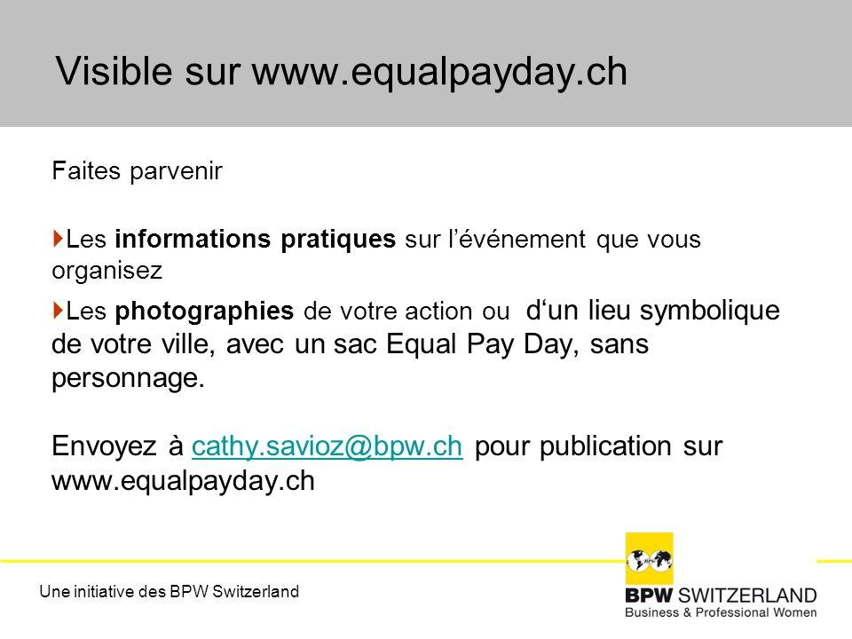 Faites parvenir Les informations pratiques sur lévénement que vous organisez Les photographies de votre action ou dun lieu symbolique de votre ville, avec un sac Equal Pay Day, sans personnage.