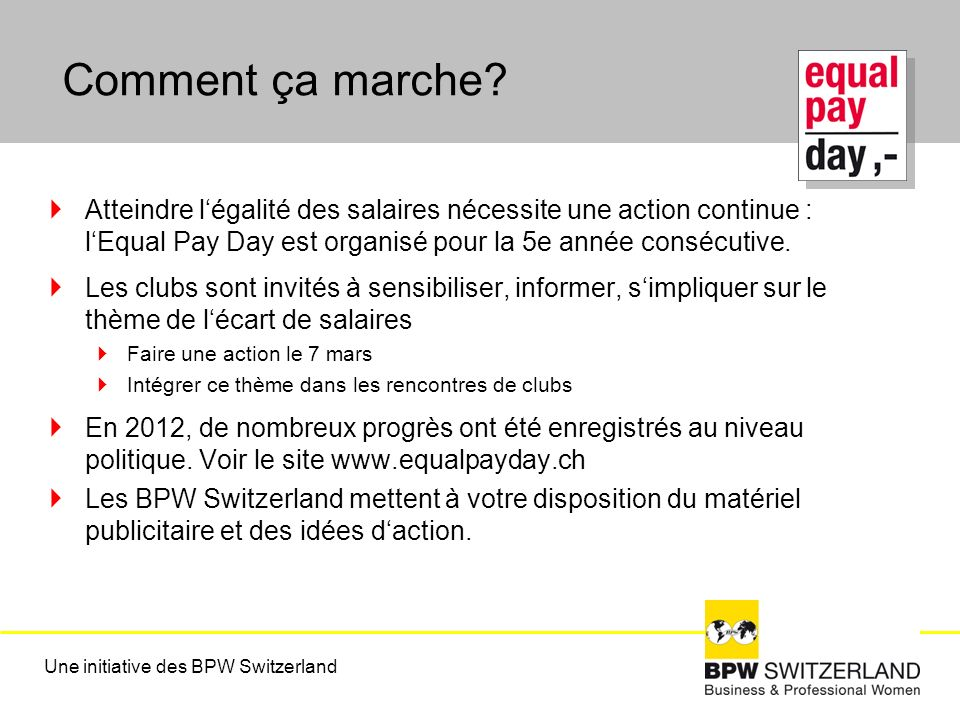 Une initiative des BPW Switzerland Visible sur www.equalpayday.ch