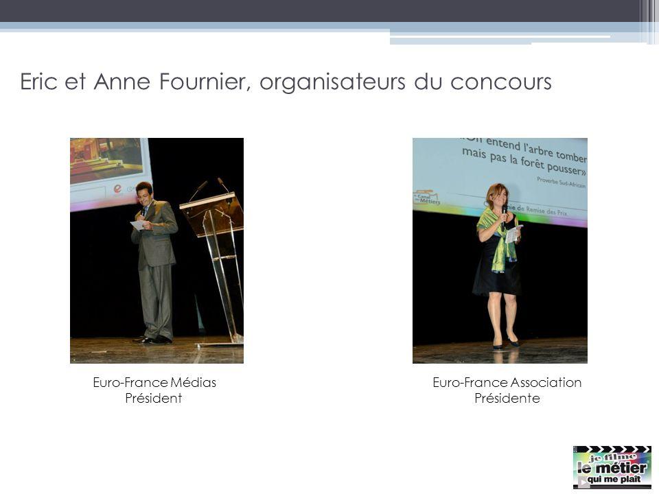 Eric et Anne Fournier, organisateurs du concours Euro-France Médias Président Euro-France Association Présidente