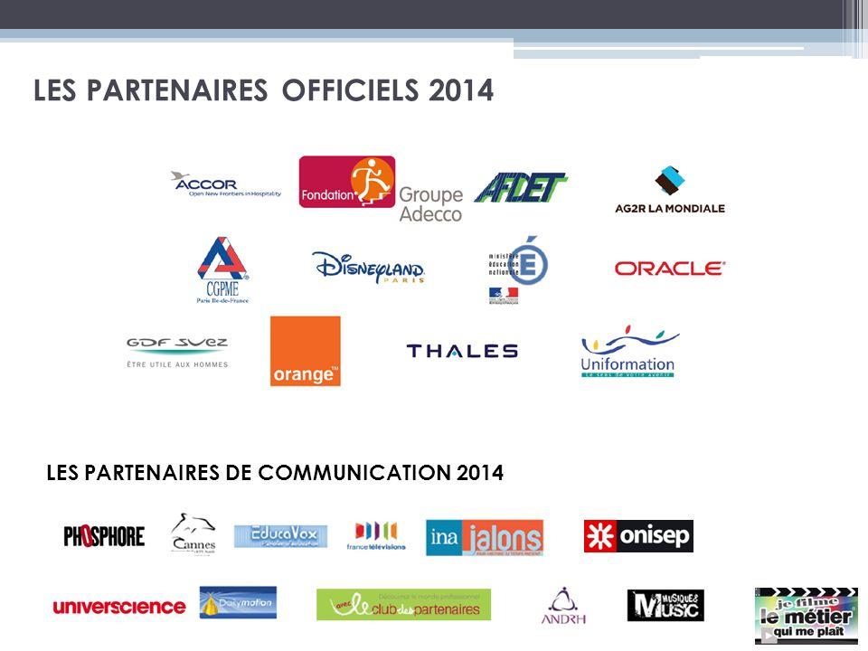 LES PARTENAIRES OFFICIELS 2014 LES PARTENAIRES DE COMMUNICATION 2014