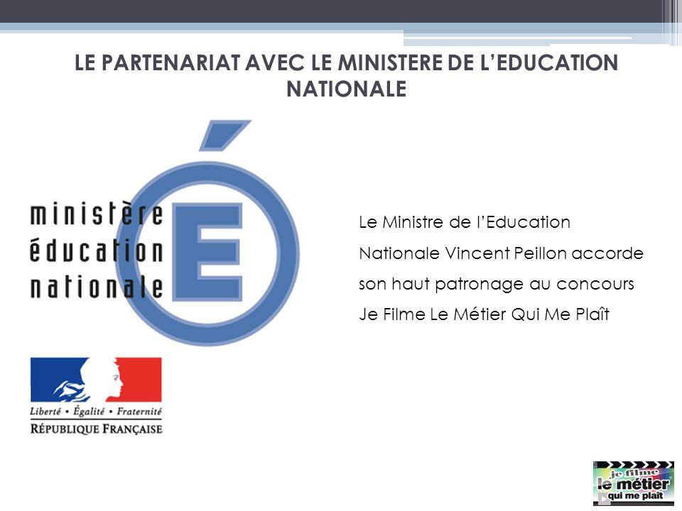 LE PARTENARIAT AVEC LE MINISTERE DE LEDUCATION NATIONALE Le Ministre de lEducation Nationale Vincent Peillon accorde son haut patronage au concours Je