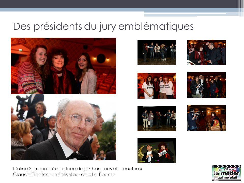 Des présidents du jury emblématiques Coline Serreau : réalisatrice de « 3 hommes et 1 couffin » Claude Pinoteau : réalisateur de « La Boum »