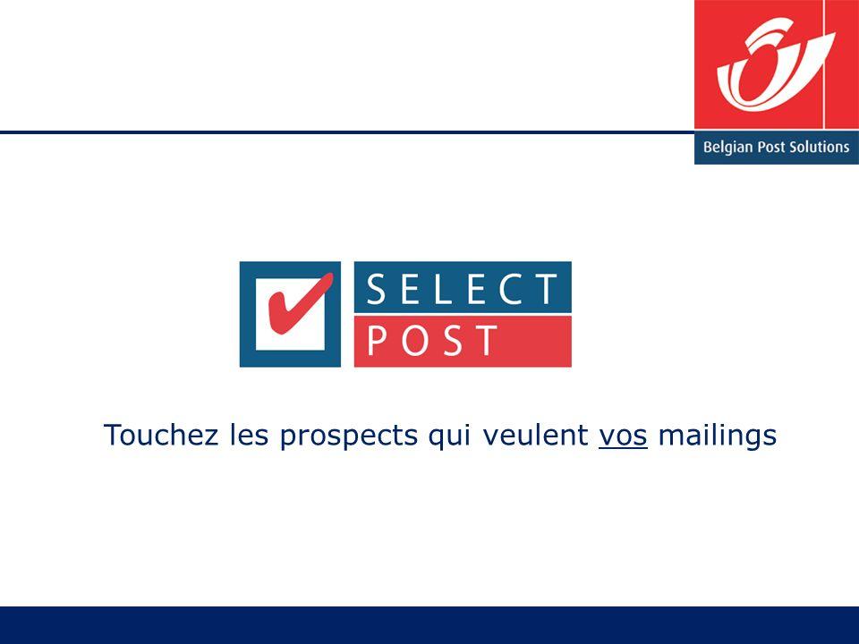 Touchez les prospects qui veulent vos mailings
