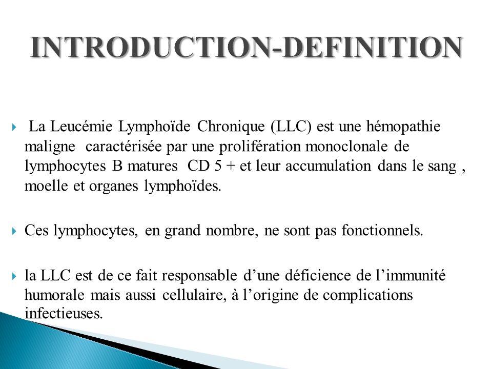 Facteurs de risque infectieux au cours de la LLC: Lhypogammaglobulinémie +++ Responsable dinfections bactériennes sévères.