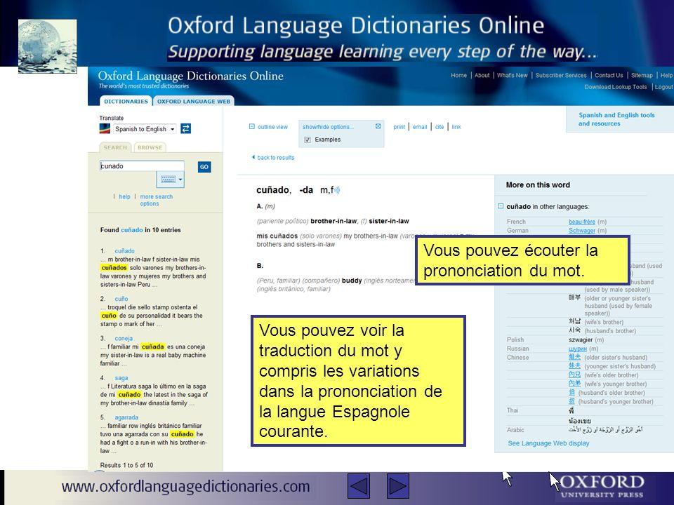 Vous pouvez voir la traduction du mot y compris les variations dans la prononciation de la langue Espagnole courante.