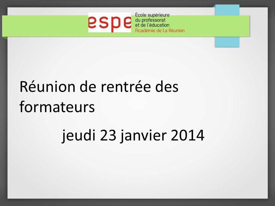 Réunion de rentrée des formateurs jeudi 23 janvier 2014