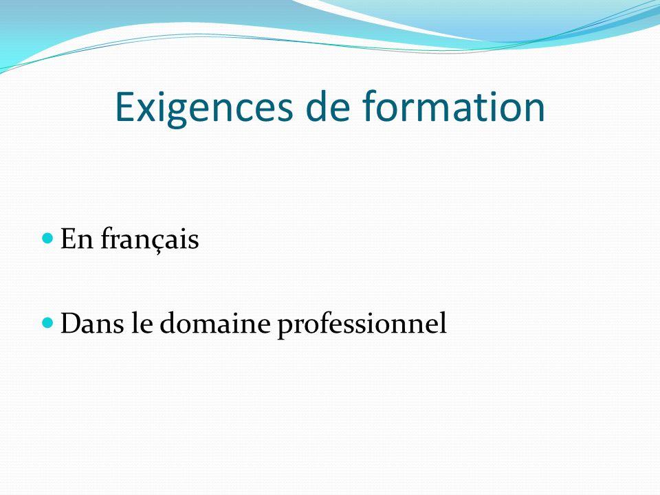 Exigences de formation En français Dans le domaine professionnel