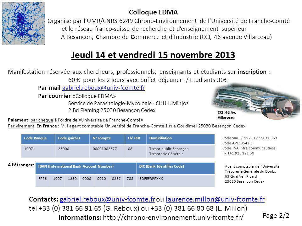 Colloque EDMA Organisé par lUMR/CNRS 6249 Chrono-Environnement de lUniversité de Franche-Comté et le réseau franco-suisse de recherche et denseignemen