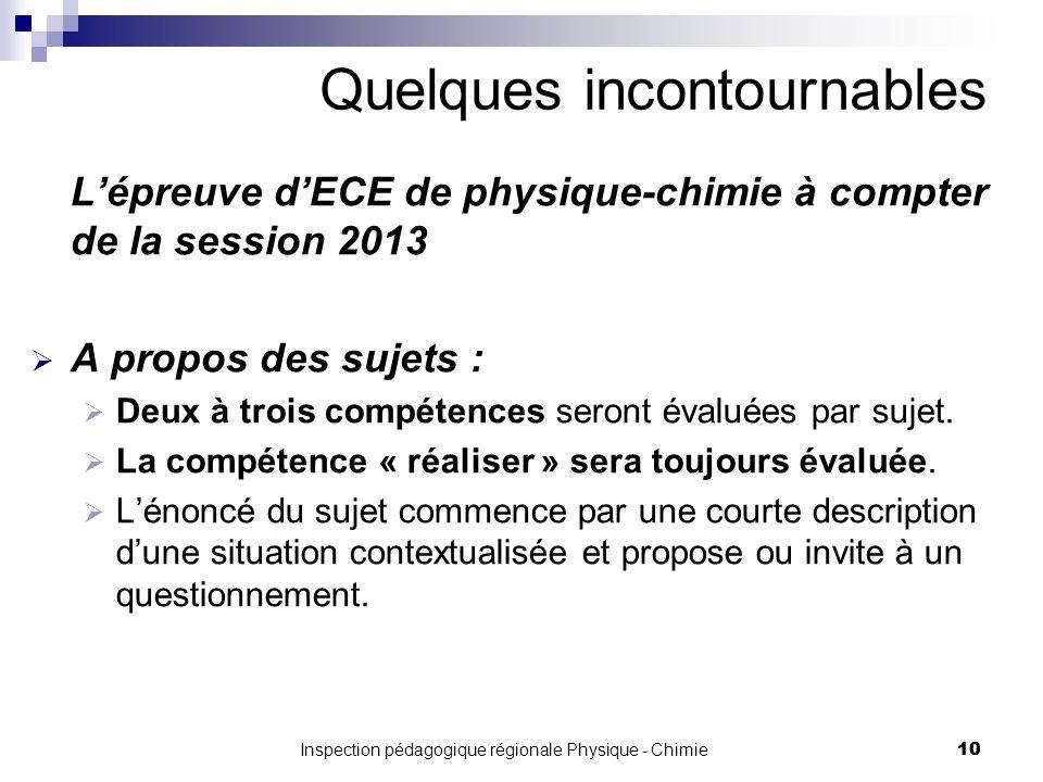 Lépreuve dECE de physique-chimie à compter de la session 2013 A propos des sujets : Deux à trois compétences seront évaluées par sujet.