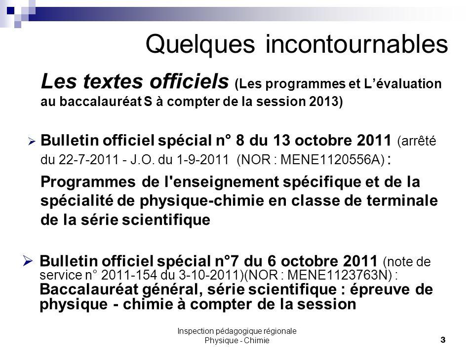 Les textes officiels (Les programmes et Lévaluation au baccalauréat S à compter de la session 2013) Bulletin officiel spécial n° 8 du 13 octobre 2011 (arrêté du 22-7-2011 - J.O.