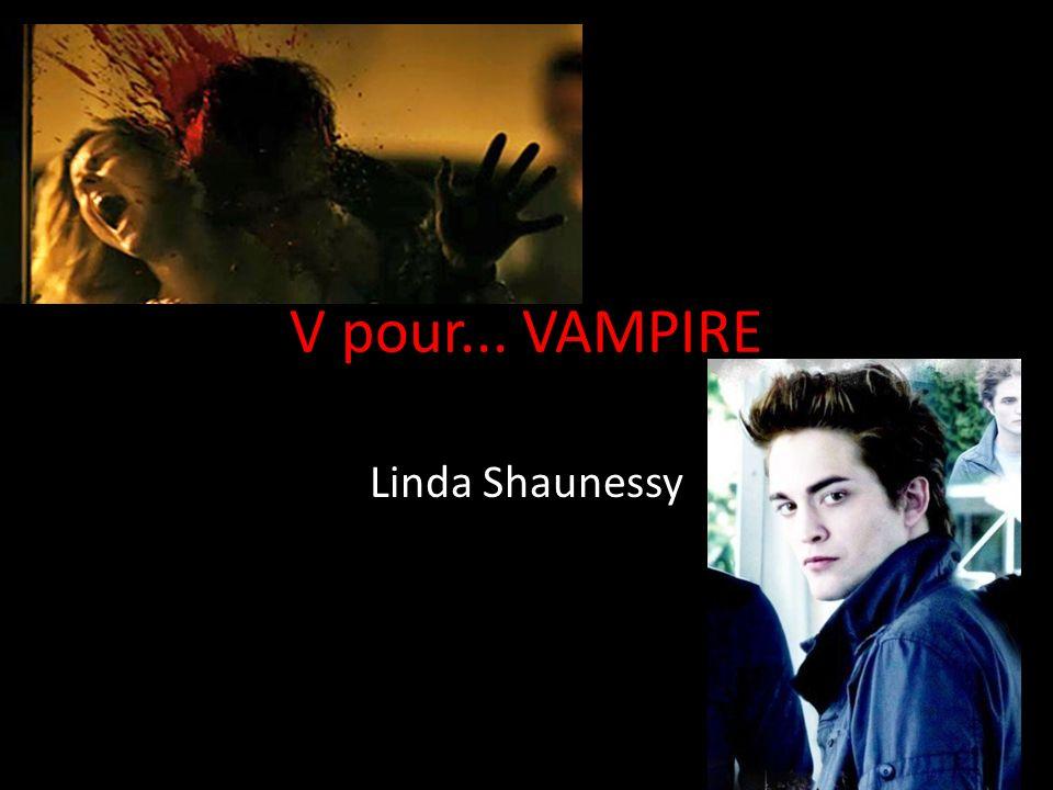 V pour... VAMPIRE Linda Shaunessy