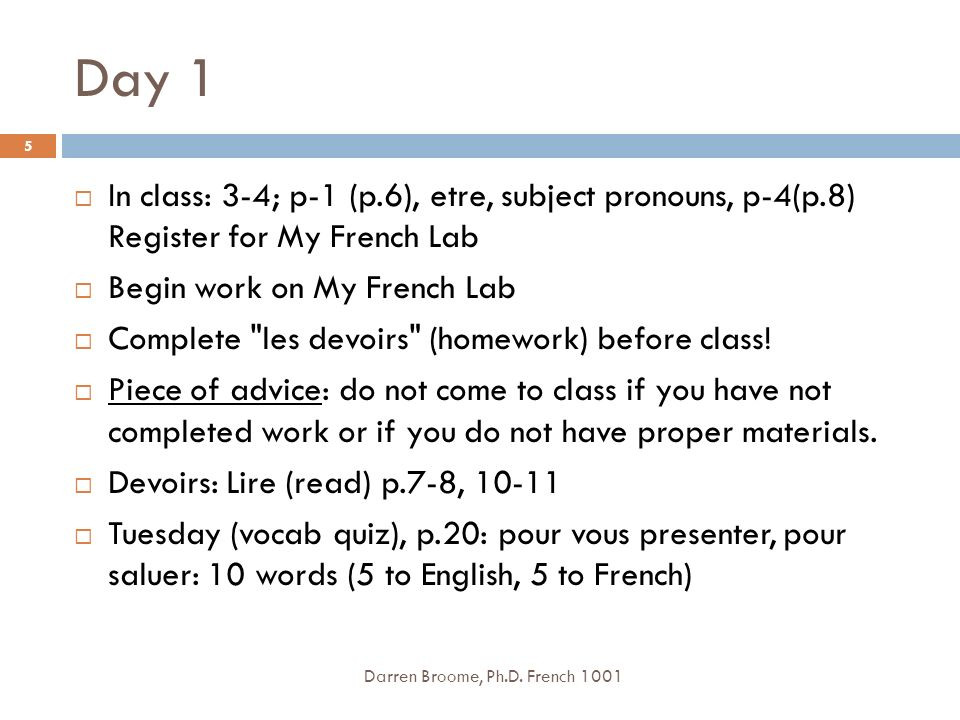Jour 19 Darren Broome, Ph.D.French 1001 56 IV.