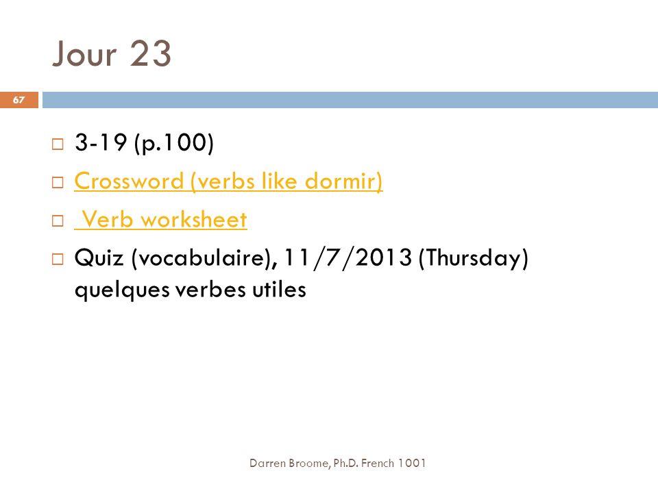 Jour 23 Darren Broome, Ph.D.