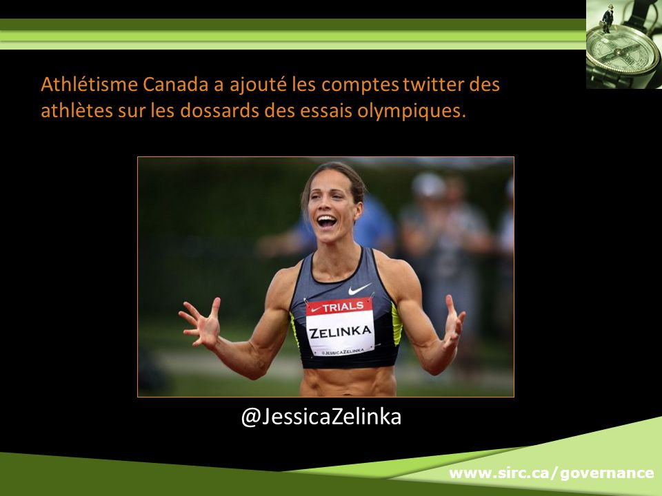 www.sirc.ca/governance Athlétisme Canada a ajouté les comptes twitter des athlètes sur les dossards des essais olympiques. @JessicaZelinka
