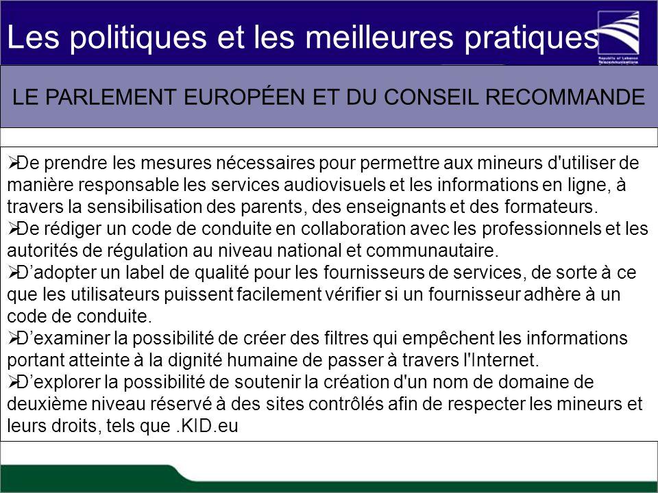 LE PARLEMENT EUROPÉEN ET DU CONSEIL RECOMMANDE De prendre les mesures nécessaires pour permettre aux mineurs d'utiliser de manière responsable les ser