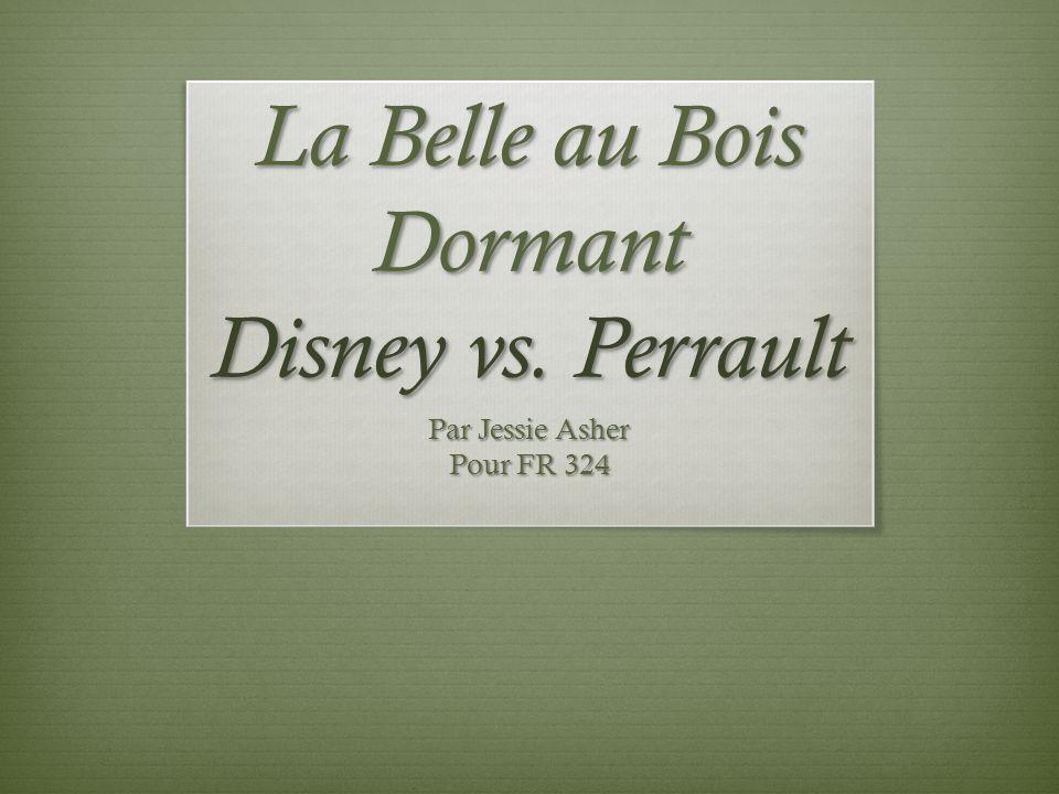 La Belle au Bois Dormant Disney vs. Perrault Par Jessie Asher Pour FR 324