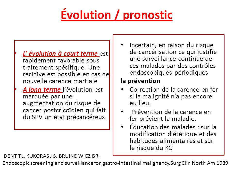 Évolution / pronostic L évolution à court terme est rapidement favorable sous traitement spécifique. Une récidive est possible en cas de nouvelle care