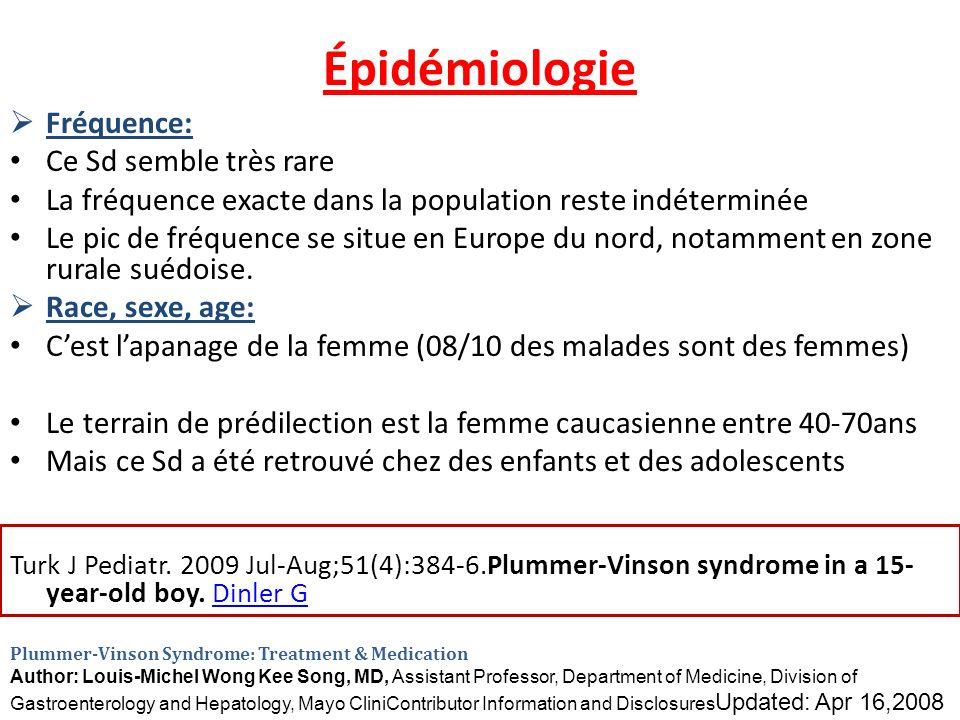 Épidémiologie Fréquence: Ce Sd semble très rare La fréquence exacte dans la population reste indéterminée Le pic de fréquence se situe en Europe du no
