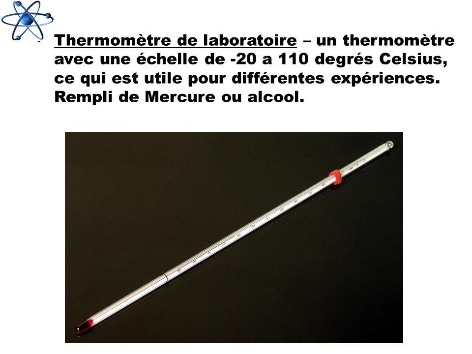 Thermomètre de laboratoire – un thermomètre avec une échelle de -20 a 110 degrés Celsius, ce qui est utile pour différentes expériences. Rempli de Mer