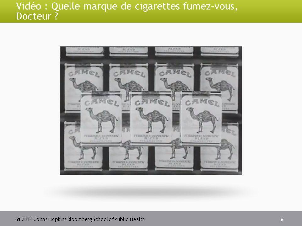 2012 Johns Hopkins Bloomberg School of Public Health Les conseils des médecins encouragent-ils le sevrage tabagique .