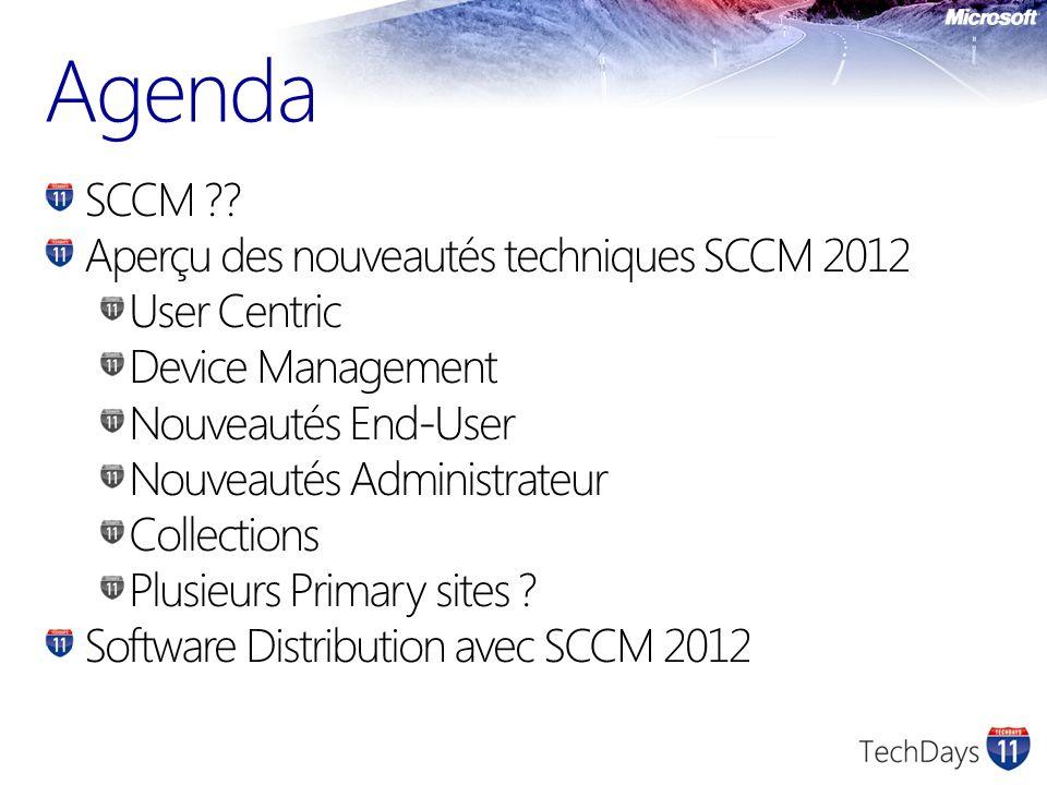 SCCM ?? Aperçu des nouveautés techniques SCCM 2012 User Centric Device Management Nouveautés End-User Nouveautés Administrateur Collections Plusieurs