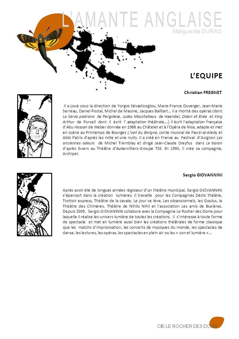 CIE LE ROCHER DES DOMS Il a joué sous la direction de Yorgos Sévasticoglou, Marie-France Duverger, Jean-Marie Serreau, Daniel Postal, Michel de Maulne