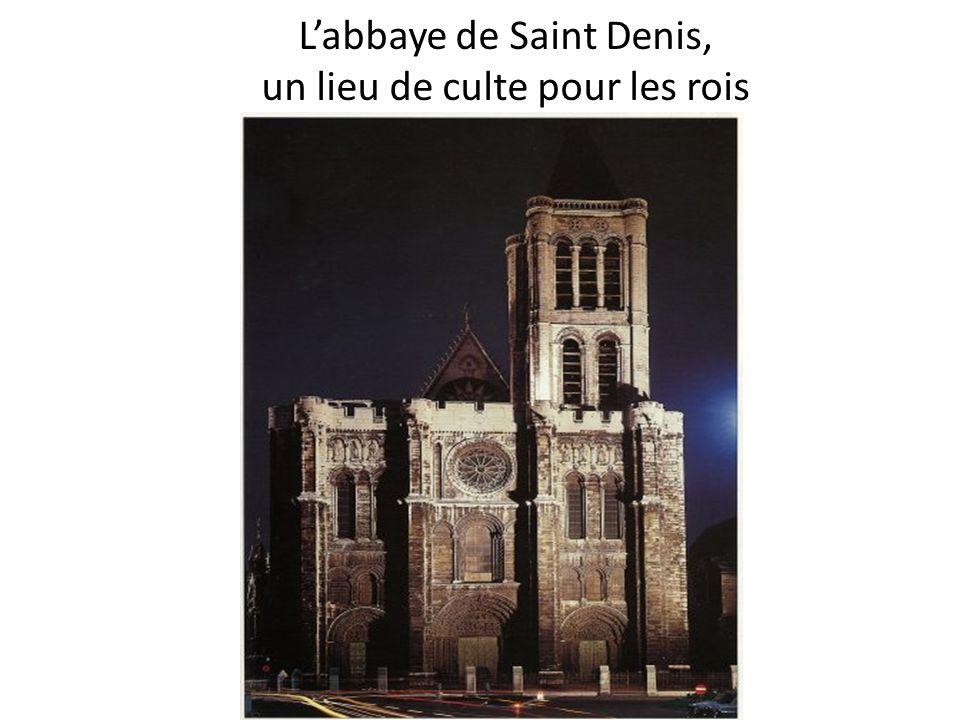Labbaye de Saint Denis, un lieu de culte pour les rois