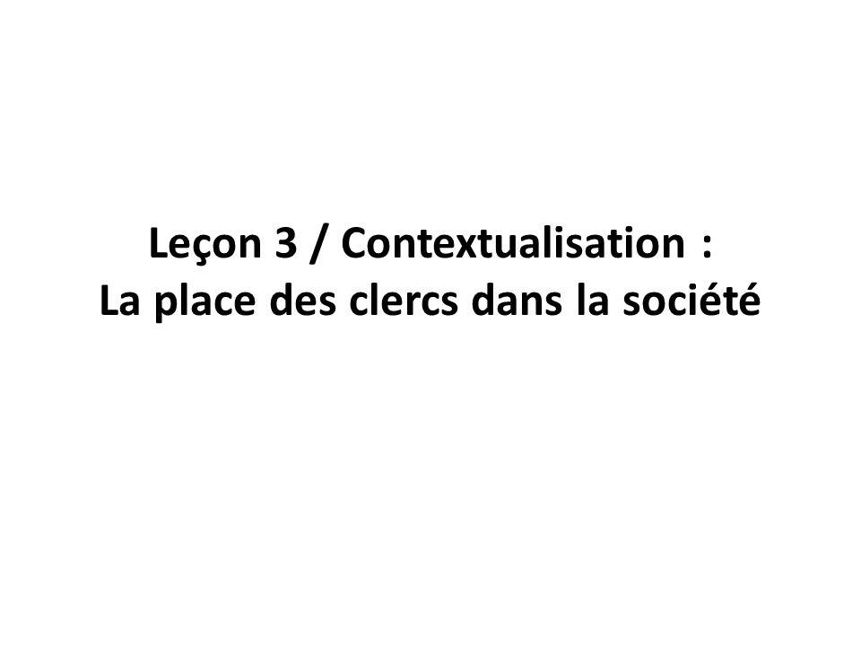 Leçon 3 / Contextualisation : La place des clercs dans la société