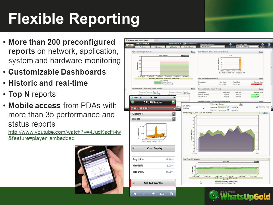 Flexible Reporting More than 200 preconfigured reports on network, application, system and hardware monitoring Customizable Dashboards Historic and re