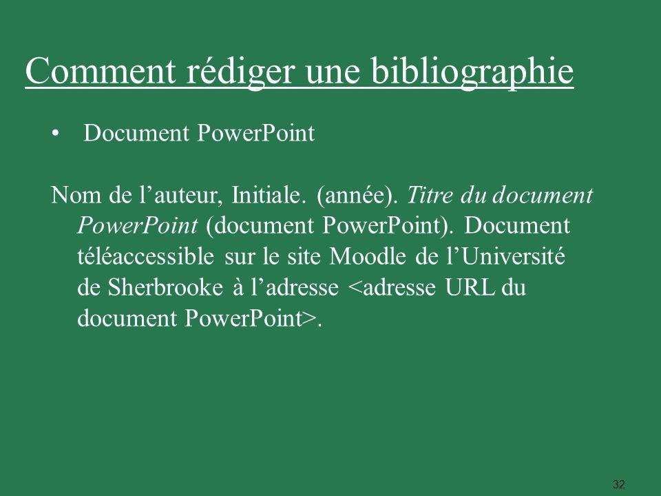 32 Document PowerPoint Nom de lauteur, Initiale. (année). Titre du document PowerPoint (document PowerPoint). Document téléaccessible sur le site Mood