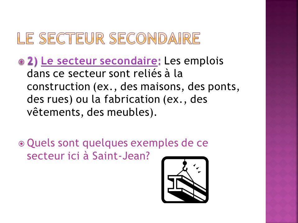 1.Nomme et décris les 4 secteurs économiques. (8) 2.
