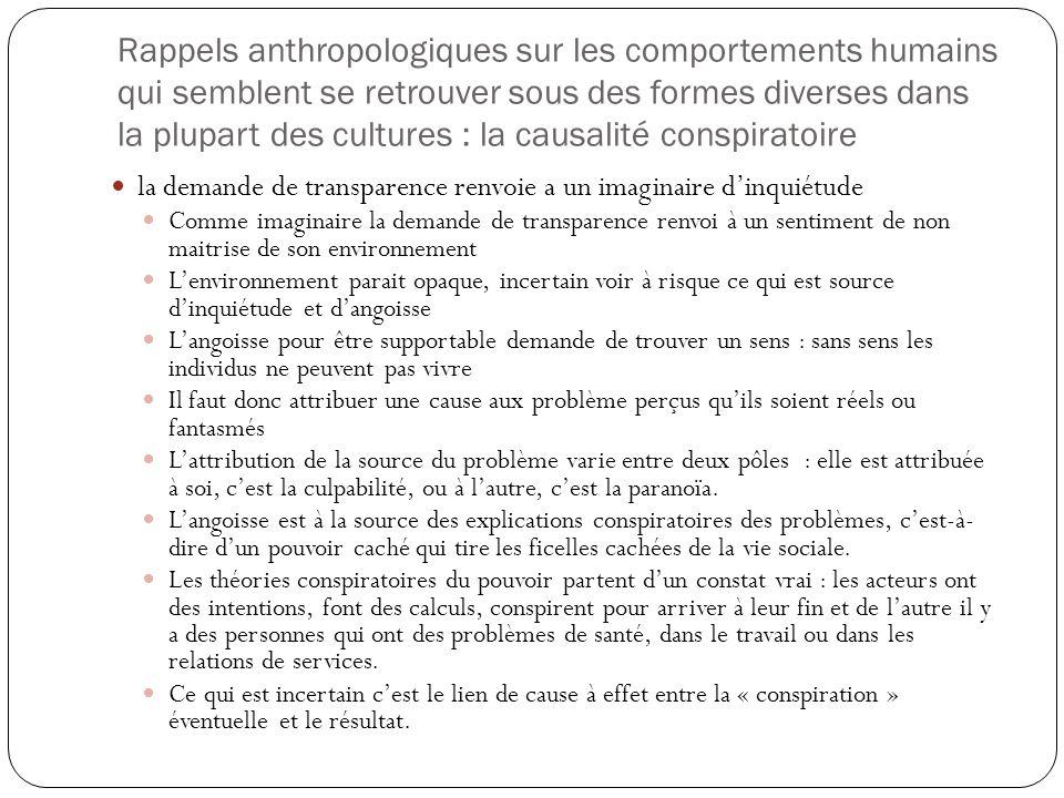 Rappels anthropologiques sur les comportements humains qui semblent se retrouver sous des formes diverses dans la plupart des cultures : la causalité
