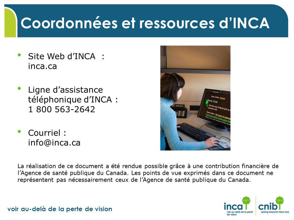 voir au-delà de la perte de vision Coordonnées et ressources dINCA