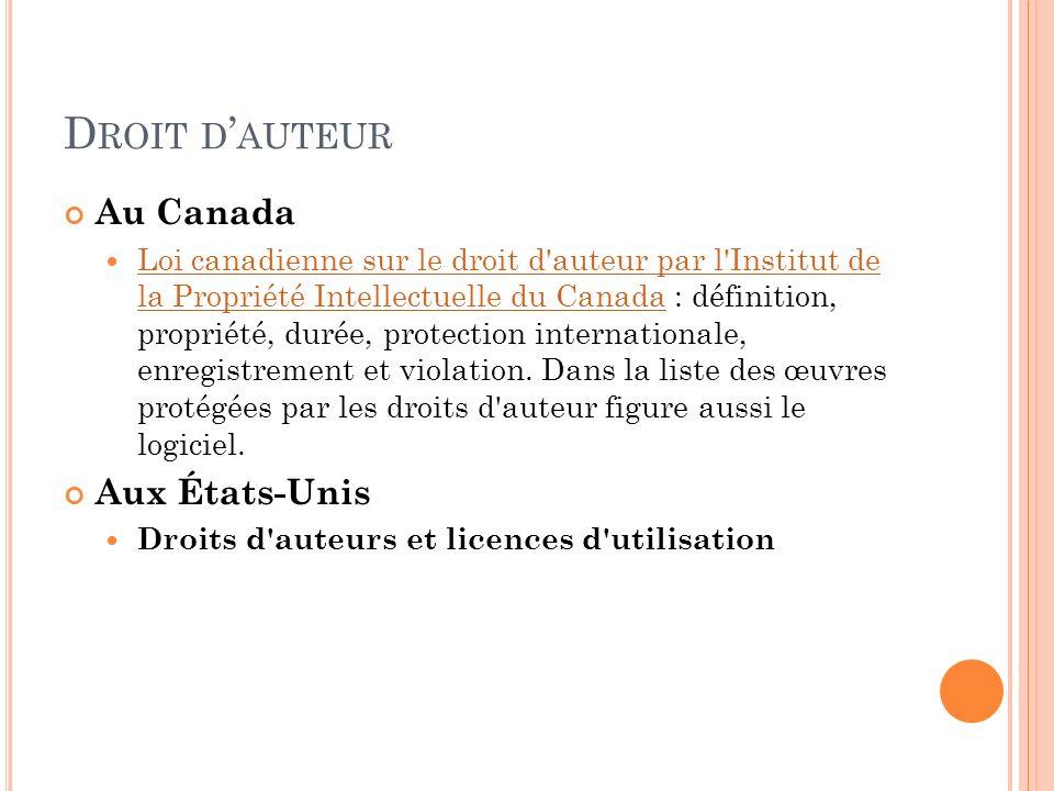 D ROIT D AUTEUR Au Canada Loi canadienne sur le droit d'auteur par l'Institut de la Propriété Intellectuelle du Canada : définition, propriété, durée,