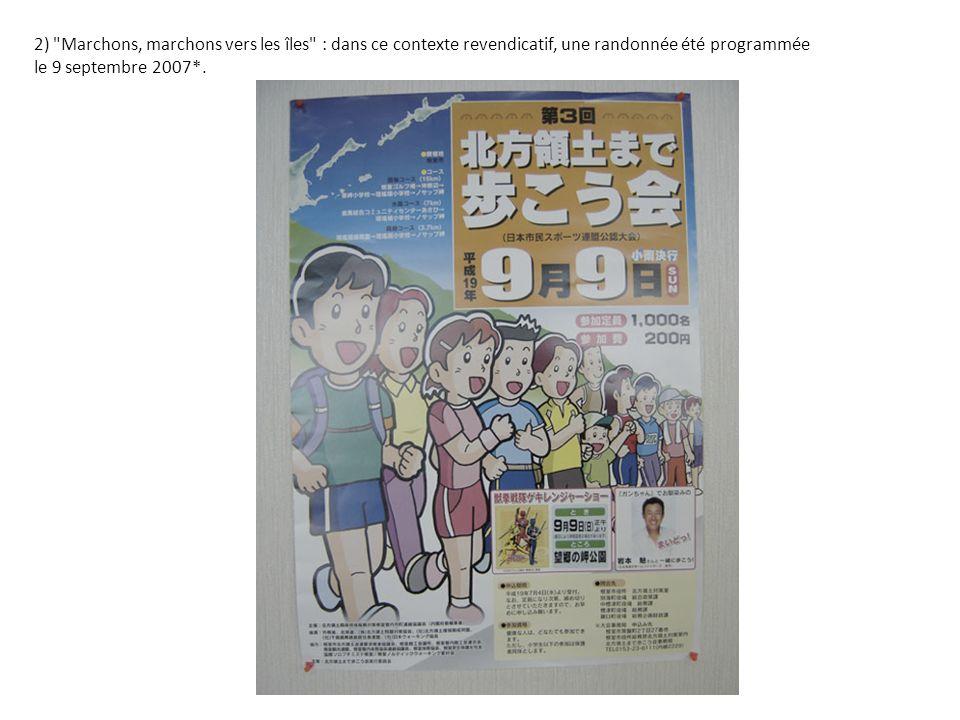 2) Marchons, marchons vers les îles : dans ce contexte revendicatif, une randonnée été programmée le 9 septembre 2007*.