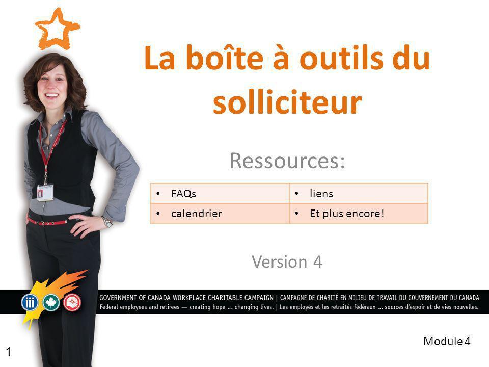 La boîte à outils du solliciteur Ressources: Version 4 1 Module 4 FAQs liens calendrier Et plus encore!