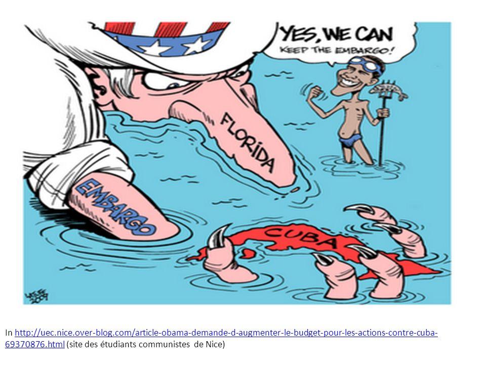 In http://uec.nice.over-blog.com/article-obama-demande-d-augmenter-le-budget-pour-les-actions-contre-cuba- 69370876.html (site des étudiants communist