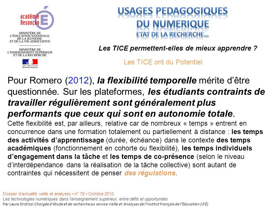 Pour Romero (2012), la flexibilité temporelle mérite dêtre questionnée.