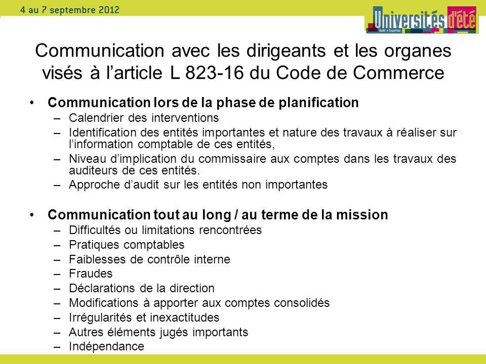 Communication avec les dirigeants et les organes visés à larticle L 823-16 du Code de Commerce Communication lors de la phase de planification –Calend